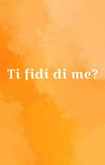 Ti fidi di me? // Benjamin Mascolo e Federico Rossi