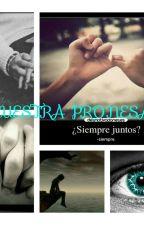 Nuestra promesa by JulianaDurango6