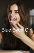 Blue Eyed Girl  by unknownkiing