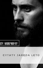 Cytaty Jareda Leto by Morphifry_