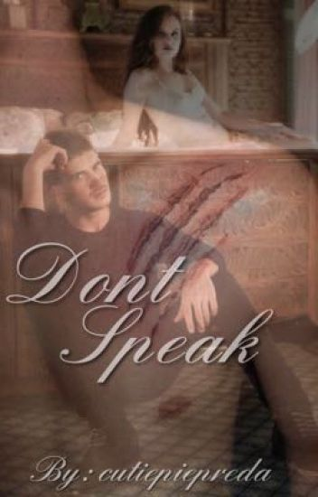Don't speak ~janiel~