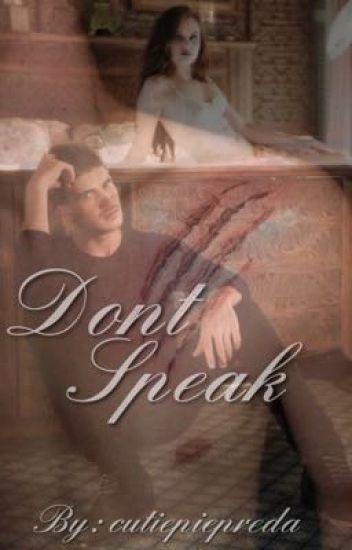 Don't speak ~janiel~