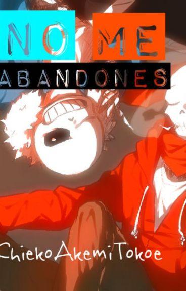 No me abandones ||Honey x Sans|| •Terminada•