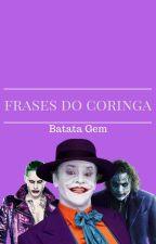 Frases do Coringa by BatataGem