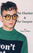The Hunter & The Vampire [XiuChen] by Payne-Clifford