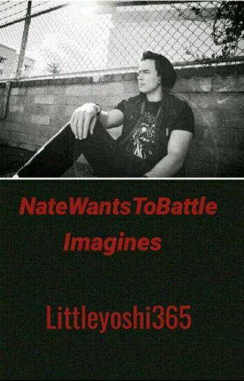 NateWantsToBattle Imagines