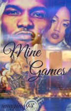 Mine Games (Urban Fiction) by imagine93