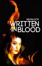 Written in Blood by neonloop
