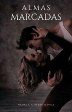 Almas Marcadas - I Libro.  by beautiful-reader