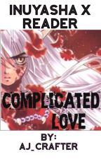 Inuyasha x Reader by AJ_Crafter
