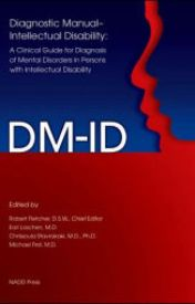 Diagnostic Manual-Intellectual Disability (DM-ID): A Clinical Guide for Diagn by contlenstibiz
