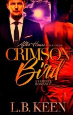 Crimson Bird (BWWM) {COMING OUT 3/3} by LBKeen