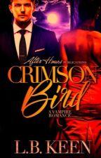 Crimson Bird (BWWM) {SAMPLE} by LBKeen