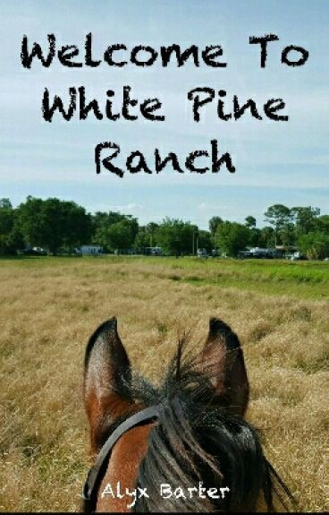 Welcome to White Pine Ranch