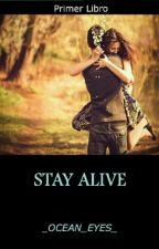 Stay Alive by _MAKE_ME_CRY_