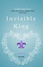 Invisible (A NOLA High Chronicle) by Tiye28