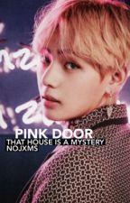 Pink Door ➵ VK  by Nojxms
