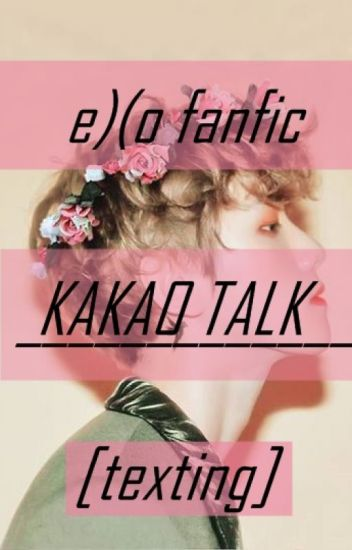Kakao Talk [EXO fanfiction]