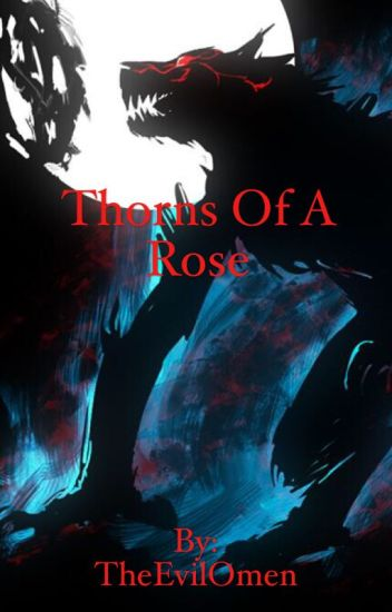 Thorns of a Rose