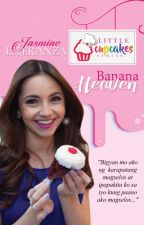Banana Heaven (excerpt only) by JasmineEsperanzaPHR