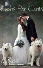 Casados por contrato(pausado) La Historia Estara Pausado Solamente Por 3 Meses  by lenaykawai