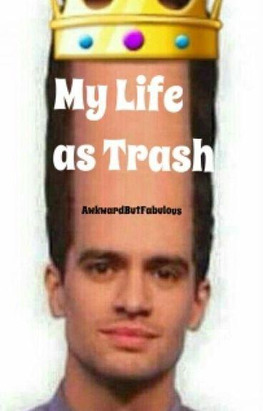 My Life as Trash