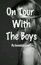 On tour with the boys by bombbirlem