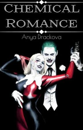 Chemical Romance (The Joker and Harley Quinn) by Anastasia_Drackova