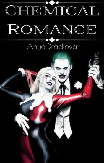 Chemical Romance (The Joker and Harley Quinn)