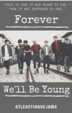 Forever We'll Be Young by AtLeastIHaveJams