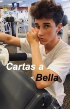 Cartas a Bella •Hunter Rowland• by catchmehunter