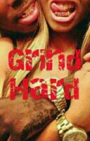 Grind Hard by kay_waz_heree