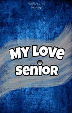My love Senior by cetta1700