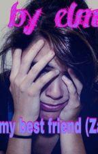 Bullied by my best friend ( Zayn Malik) by elmo1233