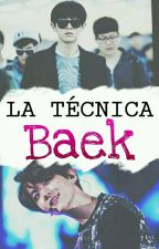 La técnica Baek || ChanBaek by ChoiCinddy