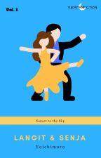 Langit dan Senja (Revisi) by YuKaFanFiction