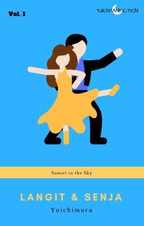 || BOOK TWO : Maxki || Langit dan Senja by YuKaFanFiction