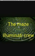 The maze  || Illuminati crew || by _devil_heart_
