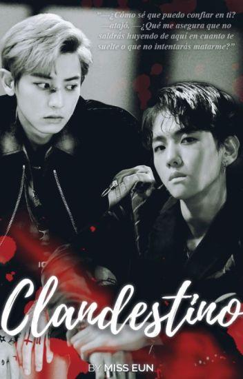 Clandestino [ChanBaek / BaekYeol]