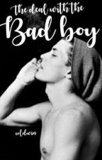 The Deal With The Bad Boy (Bad Boy Series #1) by coldWIN