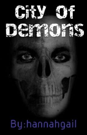 City Of Demons by elijah_hannah