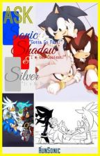 ASK Sonic, Shadow & Silver by RunSonic