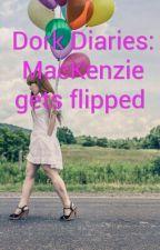 Dork Diaries: MacKenzie gets flipped  by ilovebooks3312