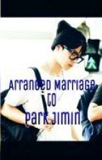 Arranged Marriage to Park Jimin (Tagalog) by BTSArmy3030