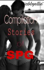 Compilation Stories of SPG ( Completed ) One Shot by abbyellie2