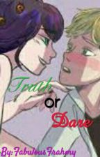 Truth or Dare by FabulousFrahmy