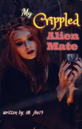 My Crippled Alien Mate (girlxgirl)-complete- by iM_jho19