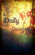 Daily quotes by Crazy_weirdo101