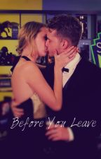 Before You Leave (A SMAUDE FANFICTION) by xBernieBeex