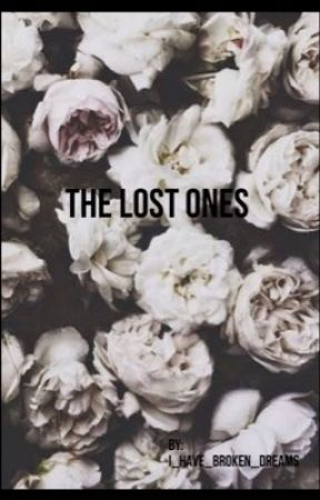 The lost ones  by I_have_broken_dreams